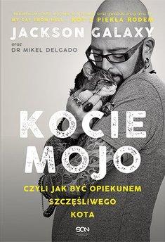 Kocie mojo, czyli jak być opiekunem szczęśliwego kota