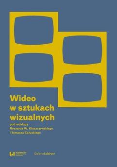 Wideo w sztukach wizualnych