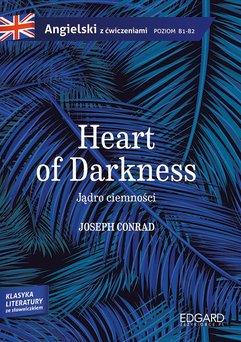 Jądro ciemności/Heart of Darkness. Adaptacja klasyki z ćwiczeniami