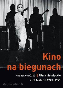 Kino na biegunach. Filmy niemieckie i ich historie (1949-1991)
