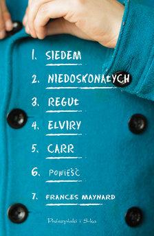 Siedem niedoskonałych reguł Elviry Carr