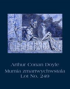 Mumia zmartwychwstała. Lot No. 249