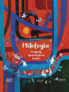 Mitologia - Przygody słowiańskich bogów