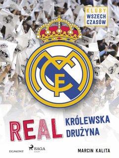 Real - Królewska drużyna