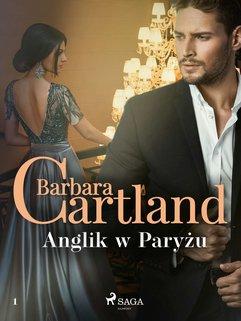 Anglik w Paryżu - Ponadczasowe historie miłosne Barbary Cartland
