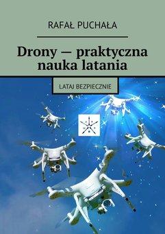 Drony — praktyczna nauka latania