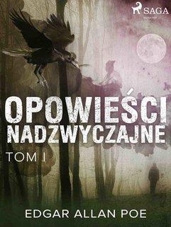 Opowieści nadzwyczajne - Tom I