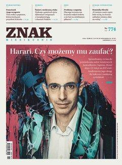 Miesięcznik Znak nr 774: Harari. Czy możemy mu zaufać?