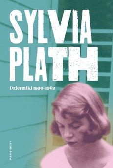 Sylvia Plath. Dzienniki 1950-1962