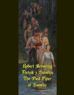 Fletnik z Hamelnu. The Pied Piper of Hamelin