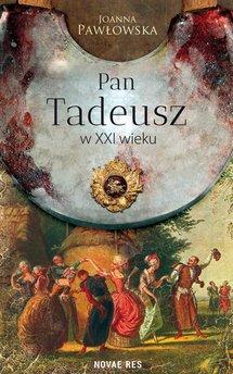 Pan Tadeusz w XXI wieku