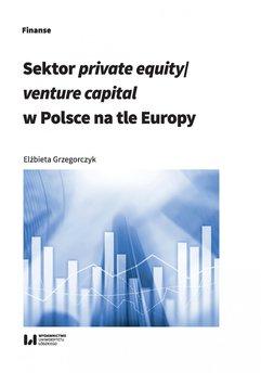 Sektor private equity/venture capital w Polsce na tle Europy