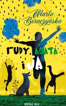 Rudy, Agata i ja