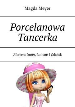 Porcelanowa Tancerka