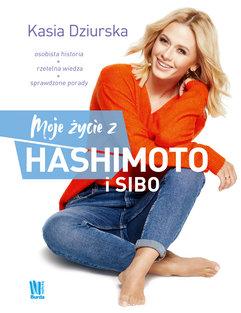 Moje życie z hashimoto i SIBO