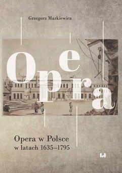 Opera w Polsce w latach 1635–1795