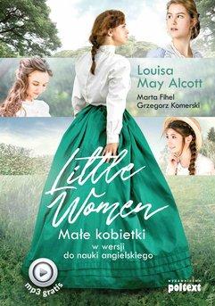 Little Women. Małe kobietki w wersji do nauki angielskiego