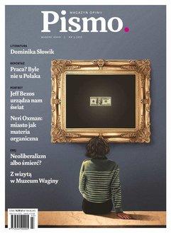 Pismo. Magazyn Opinii 03/2020
