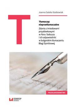 Tłumacząc nieprzetłumaczalne. Zdania z imiesłowami przysłówkowymi w Panu Tadeuszu i ich odpowiedniki w bułgarskim tłumac