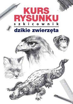 Kurs rysunku. Szkicownik. Dzikie zwierzęta