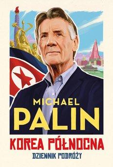 Korea Północna. Dziennik podróży