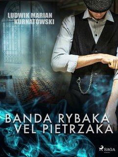 Banda Rybaka vel Pietrzaka