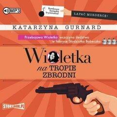 Wioletka na tropie zbrodni audiobook