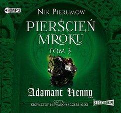 Pierścień Mroku T.3 Adamant Henny audiobook