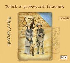Tomek w grobowcach faraonów audiobook