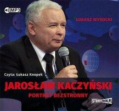 Jarosław Kaczyński. Portret bezstronny audiobook