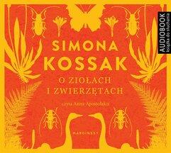 O ziołach i zwierzętach. Audiobook
