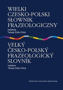 Wielki czesko polski słownik frazeologiczny