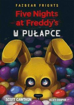 Five Nights At Freddy's. W pułapce