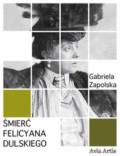 Śmierć Felicyana Dulskiego
