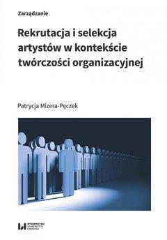 Rekrutacja i selekcja artystów w kontekście twórczości organizacyjnej