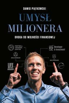 Umysł milionera. Droga do wolności finansowej