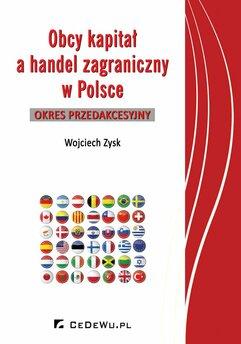 Obcy kapitał a handel zagraniczny w Polsce – okres przedakcesyjny