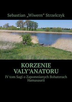 Korzenie Valy'Anatoru