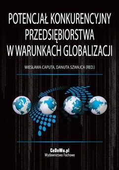 Potencjał konkurencyjny przedsiębiorstwa w warunkach globalizacji