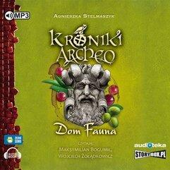 Kroniki Archeo T.12 Dom Fauna. Audiobook
