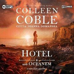Nad zatoką T.1 Hotel nad oceanem. Audiobook