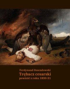 Trębacz cesarski. Powieść z roku 1830-31