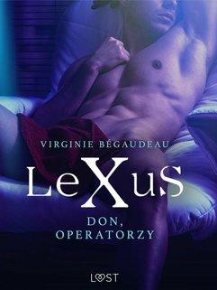 LeXuS. Don, Operatorzy