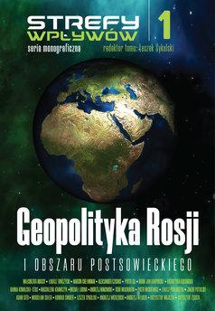 Geopolityka Rosji i obszaru postsowieckiego