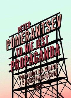 To nie jest propaganda