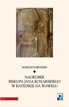 Nagrobek biskupa Jana Konarskiego w katedrze na Wawelu