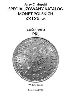 Specjalizowany katalog monet polskich — PRL. Wydanie trzecie