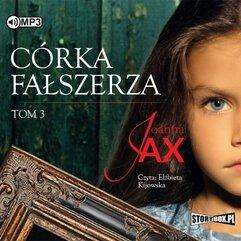 Córka fałszerza T.3 Audiobook