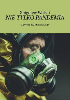 Nie tylko pandemia