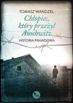 Chłopiec, który przeżył Auschwitz